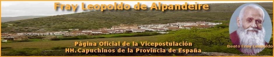 Fray Leopoldo de Alpandeire . Página Oficial de la Vicepostulación . Hermanos Capuchinos de la Provincia de España